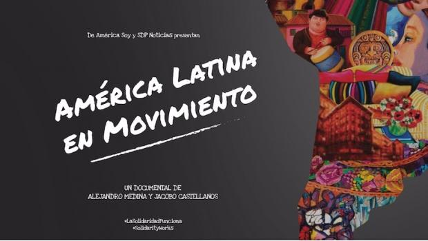 """""""América Latina en Movimiento"""", una economía al servicio de la sociedad"""