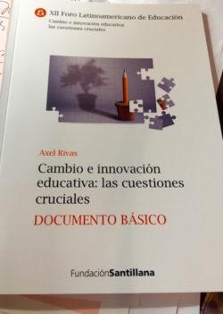 Informe de Axel Rivas para el XII Foro de Educación