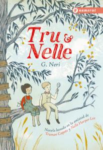 Lectura de vacaciones: Tru & Nelle