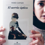 El nervio óptico, novela de María Gainza