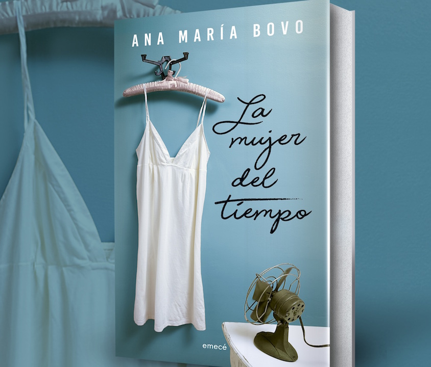 """Ana María Bovo y su """"La mujer del tiempo"""", editado por Emecé"""