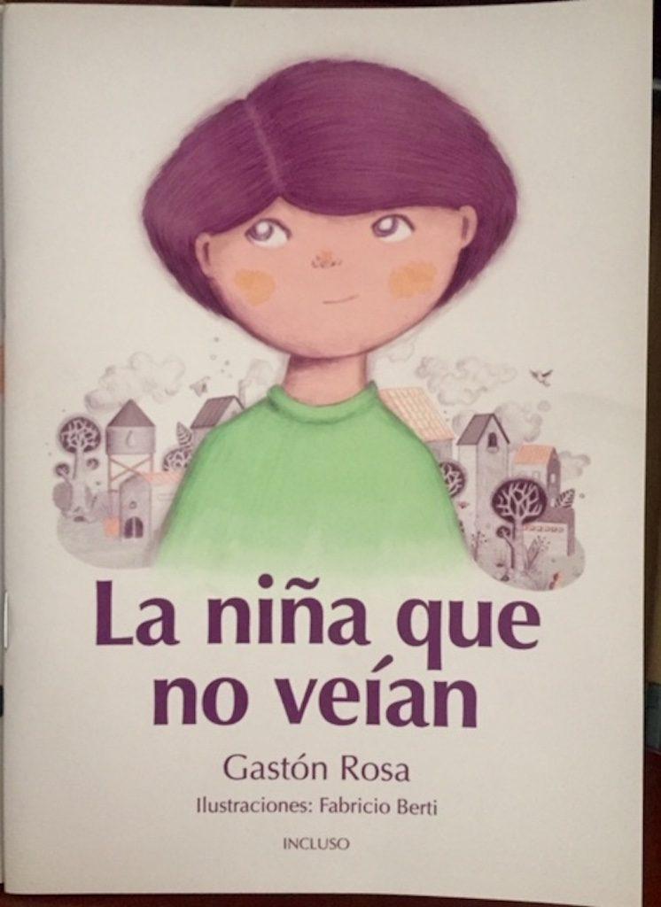 La niña que no veían, de la editorial Incluso, es un cuento sobre la aceptación de la diversidad