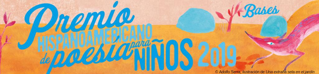 Premio Hispanoamericano de Poesía para Niños 2019
