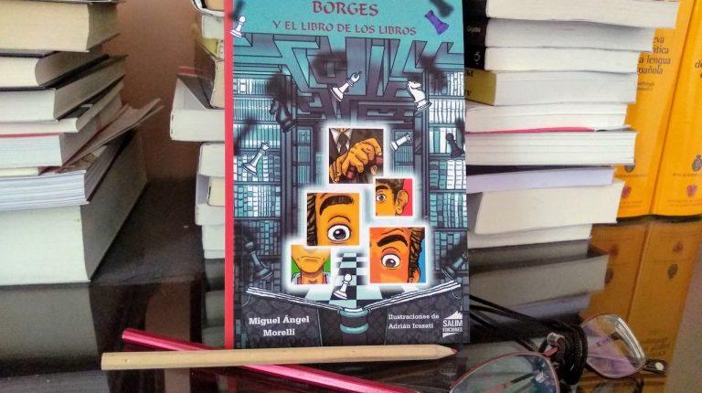 """Borges y el libro de los libros"""", de Miguel Ángel Morelli"""