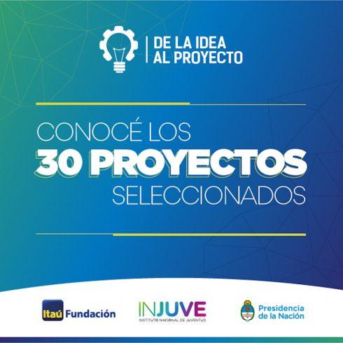 """Los 30 proyectos del Concurso Fundación Itaú """"De la idea al proyecto"""""""