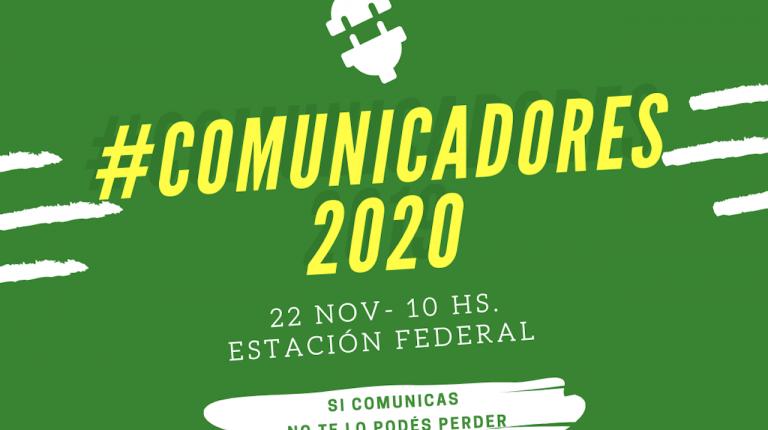 Comunicadores2020 es un encuentro entre comunicadores de distintos ámbitos para compartir los desafíos laborales futuros con las herramientas adecuadas