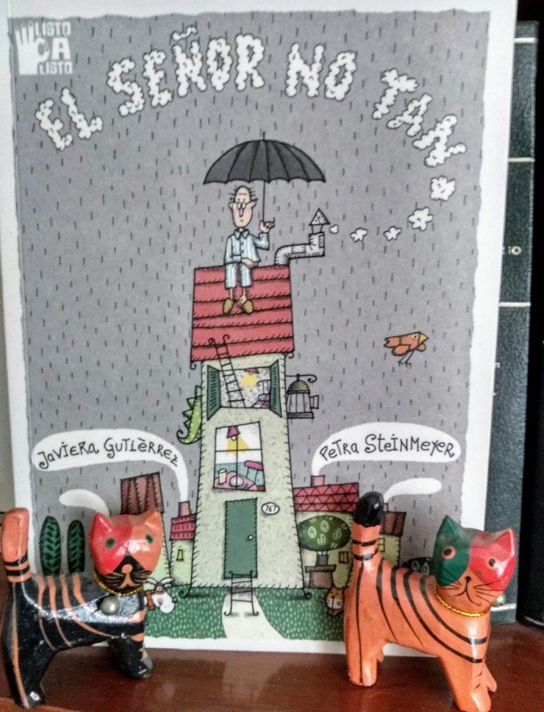 El Señor No Tan, una creación de Javiera Gutiérrez y Petra Steinmeyer, editado por Listocalisto