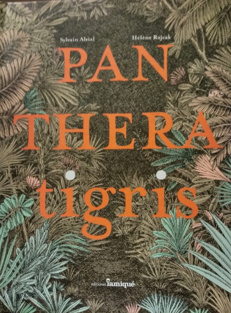 "Las novedades de Iamiqué en 2020 traen un exquisito libro-álbum: ""Panthera tigris"""