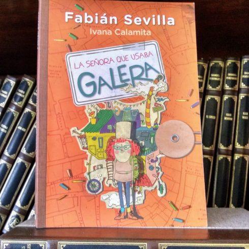 """Fabián Sevilla publica en editorial El Ateneo su novela para chicos """"La señora que usaba galera"""""""