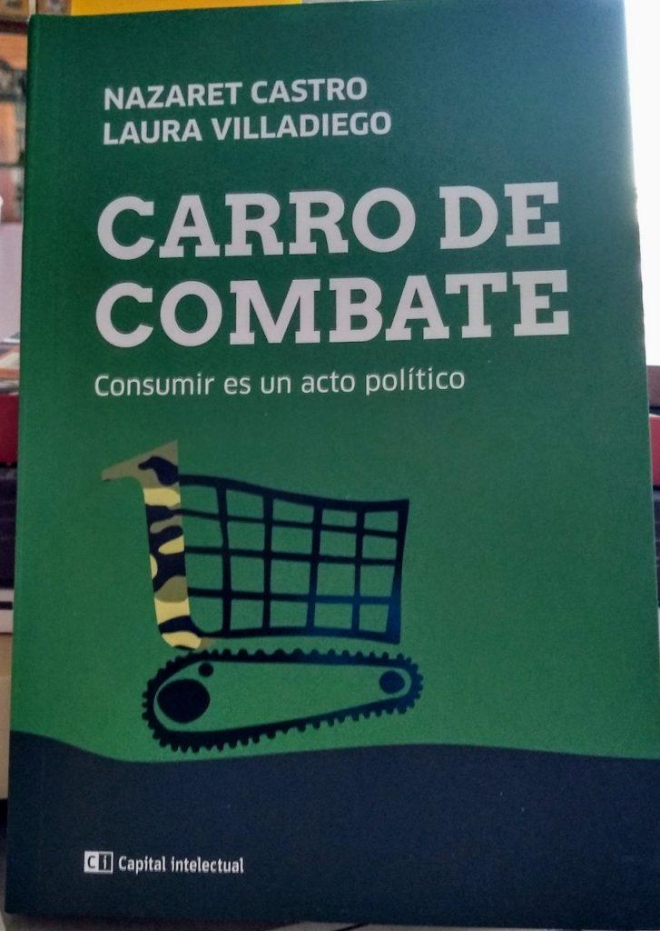 Carro de combate, el libro de Nazaret Castro y Laura Villadiego editado por Capital Intelectual