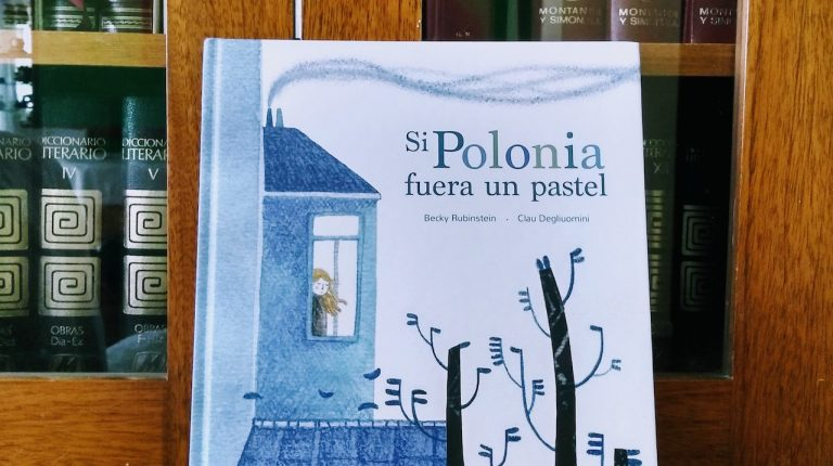 """""""Si Polonia fuera un pastel"""", de Pupek Libros, es un bello libro sobre cómo sobrevivir a la adversidad y crecer y aprender"""